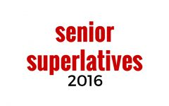 2016 Senior Superlative Nominations